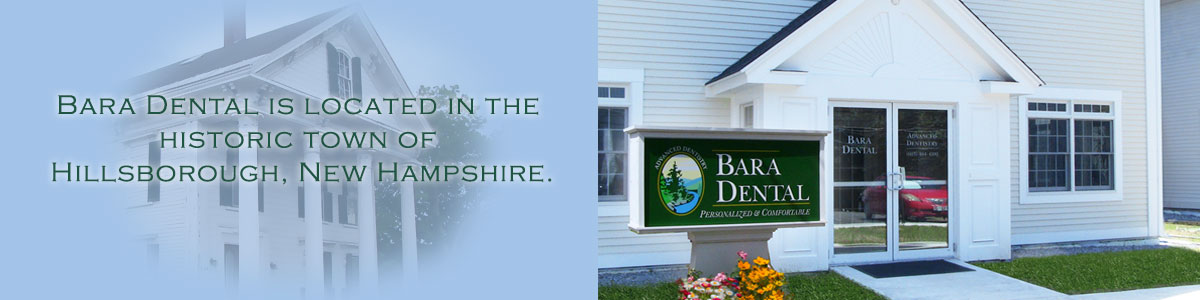 Bara Dental of Hillsborough, New Hampshire.